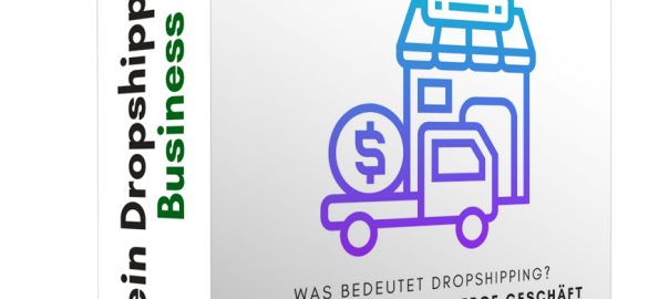 Dein Dropshipping Business