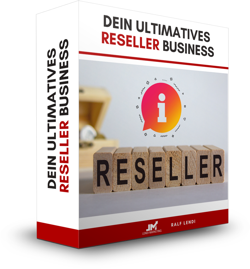 Ultimatives Reseller Business